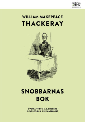 William Makepeace Thackeray - Snobbarnas bok