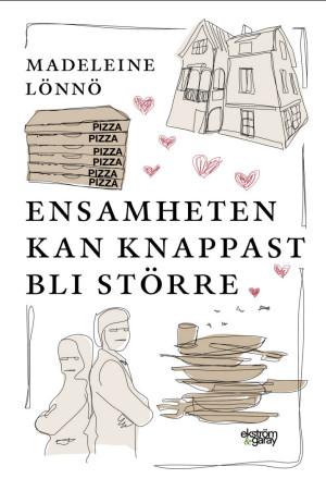 Madeleine Lönnö - Ensamheten kan knappast bli större