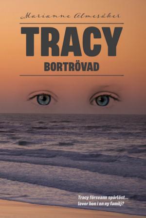 Marianne Almesåker - Tracy - Bortrövad
