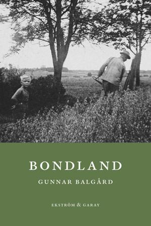 Gunnar Balgård - Bondland