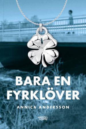 Annica Andersson - Bara en fyrklöver