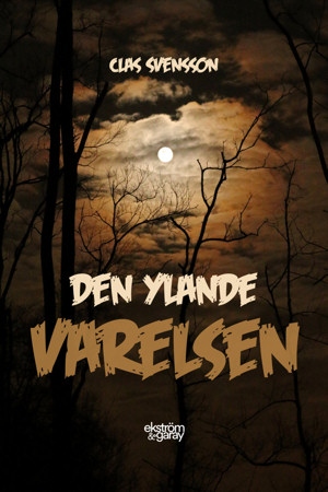Claes Svensson - Den ylande varelsen