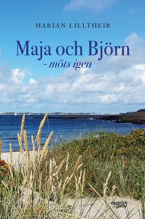 Marian Lilltheir - Maja och Björn - möts igen