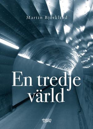 Martin Björklind - En tredje värld