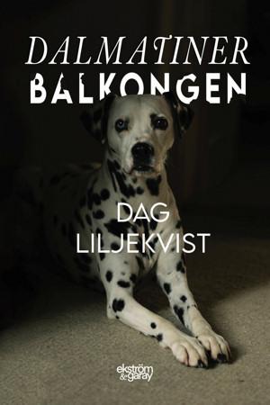 Dag Liljekvist - Dalmatinerbalkongen