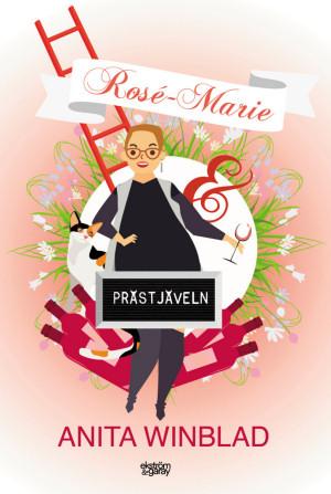 Anita Winblad- Rosé-Marie och prästjäveln