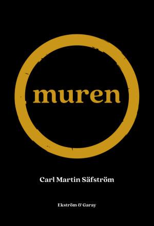 Carl Martin Säfström - Muren