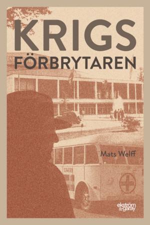 Mats Welff - Krigsförbrytaren