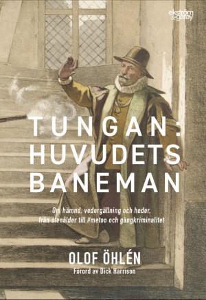 Olof Öhlén - Tungan: Huvudets baneman