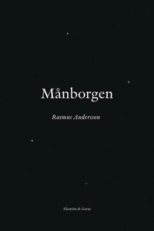 Rasmus Andersson - Månborgen