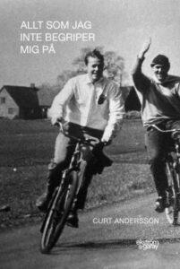 Curt Andersson - Allt som jag inte begriper mig på