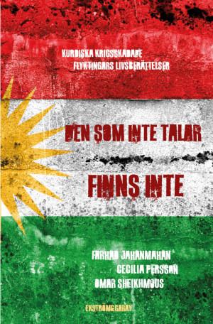 Farhad Jahanmahan, Cecilia Persson & Omar Sheikhmous - Den som inte talar finns inte